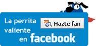 La Perrita Valiente en Facebook en Facebook